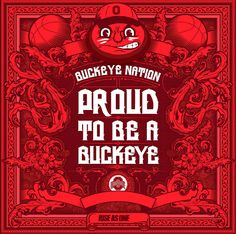 PROUD TO BE A BUCKEYE, RISE AS ONE.