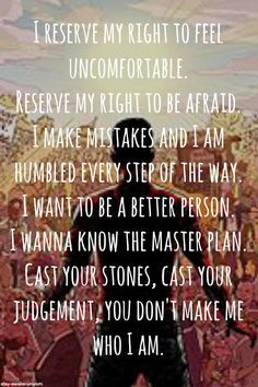 """""""I want to be a better person. I wanna know the master plan.""""-Sometimes You're The Hammer, Sometimes You're The Nail-A Day To Remember❤️"""