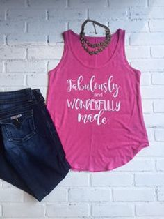Fabulously and Wonderfully Made, Womens Tank Top, Relaxed fit, Hot Pink Tank, by TheClassyCoop on Etsy