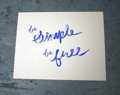 Be Simple Be Free Silkscreen Print by shopbsknees on Etsy