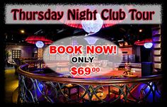 Our Thursday Night Club Tour Las Vegas is the best. Book your Thursday Night Club Tour Las Vegas online now. Our Club Crawl Tour goes to Gold, Haze and TAO.