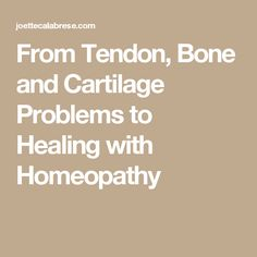 From Tendon, Bone an