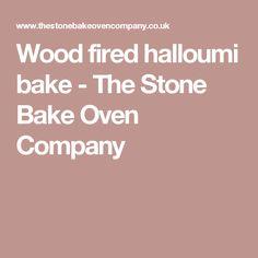 Wood fired halloumi bake - The Stone Bake Oven Company