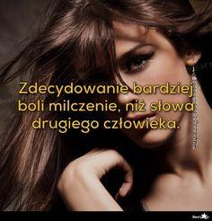 BESTY.pl - Zdecydowanie bardziej boli milczenie, niż słowa drugiego człowieka.