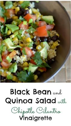 Black Bean and Quinoa Salad with Cilantro Chipotle Vinaigrette