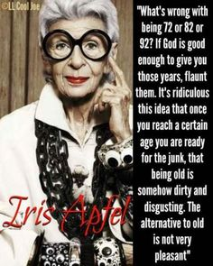 Womens fashion older iris apfel 45 ideas fashion womens 68 ideas fashion style over 50 older women white shirts fashion Quotes To Live By, Me Quotes, Style Quotes, Besties Quotes, Qoutes, Funny Quotes, Iris Apfel Quotes, 50 Y Fabuloso, How To Have Style