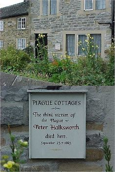 Eyam, in Derbyshire, is a small village which quarantined itself during the plague which swept Britain in 1666. When the plague was discovered there, the villagers chose to shut themselves off from the rest of the world rather than let the disease spread. These days, you can visit the village and learn all about its unique story.