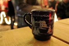 Gluhwein (imagine the u with two dots on it), German Christmas Market, I have on of these from last Christmas in Rothenburg