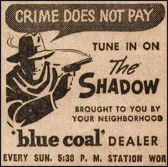 Love listening to the Shadow radio program... The shadow know!!
