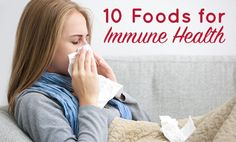 10 Foods for Immune Health - Of course, no diet is going to make you 100 percent cold–and flu-proof, but eating these foods for immune health may help you avoid sickness. If you do get sick, arming your body with the nutrients it needs can help you get better faster.