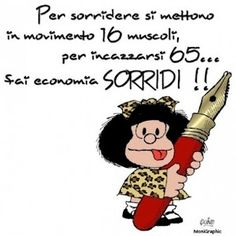 Mafalda and more… Smile Word, Child Smile, Tru Love, Thank You Friend, My Life Style, New Years Eve Party, Good Mood, Vignettes, Einstein