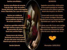 Sonhos Camuflados por Sandra Galante e Segredos por Marsoalex - Encontro de Poetas e Amigos