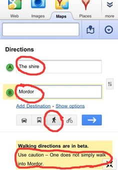 Hahaha! Yay for nerdy Lord of the Rings humor! And I will fully admit that I got on Google Maps to try it... that's what it says!!