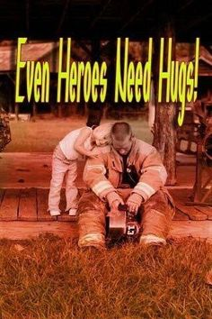 Hug a firefighter.they need hugs too! Firefighter Paramedic, Firefighter Decor, Firefighter Quotes, Volunteer Firefighter, American Firefighter, Fire Dept, Fire Department, Firefighter Pictures, Into The Fire