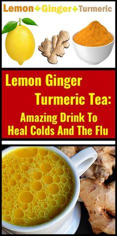 Lemon Ginger Turmeric Tea: Amazing Drink To Heal Colds And The Flu Ayurveda, Natural Health Remedies, Herbal Remedies, Cold And Cough Remedies, Asthma Remedies, Fresco, Cooking With Turmeric, Turmeric Tea, Seasonal Allergies