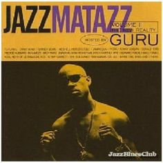 """Guru """"found solo success with his series of """"Jazzmatazz"""" albums, where he combined hip-hop and jazz,"""" says the CNN article, and his obituary in the New York Times notes he was known for social themes"""
