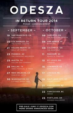 "NEWS: The electronic music duo, Odesza, has announced a fall North American headline tour, called the ""In Return Tour."" This run of dates will be in support of their newest EP, My Friends Never Die. You can check out the dates and details at http://digtb.us/inreturn"