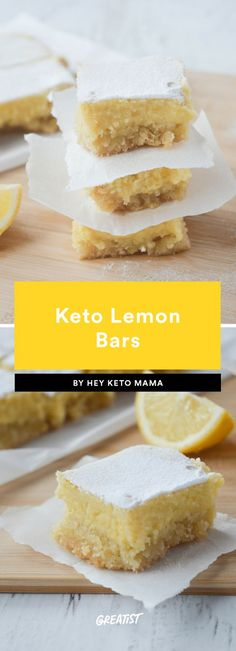 keto lemon bars What better excuse to say yes to sweets than when your dessert can be a high-protein source? With just five ingredients, these lemon bars offer a great late-night bite without tanking your keto or overall health goals. If you're on team citrus, this recipe is for you.