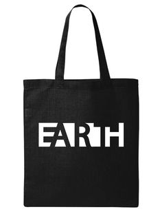 One of our best sellers now on a TOTE, Earth without Art is just EH Printed Tote Bags, Canvas Tote Bags, Cool Store, Black Tote, Cotton Canvas, Screen Printing, Shopping Bag, Great Gifts, Reusable Tote Bags