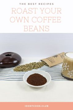 ROAST YOUR OWN COFFEE BEANS: Learn how to make the perfect cup of coffee at home! Recipe For Pastitsio, Coffee Beans, Coffee Cups, Easy Coffee, Dark Roast, Perfect Cup, Coffee Roasting, Coffee Recipes, Good Food