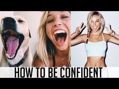 HOW TO BE CONFIDENT - YouTube