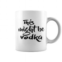 This Might Be Vodka…