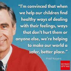 Rogers quotes, helping children deal with feelings makes our world better, parenting tips Great Quotes, Quotes To Live By, Me Quotes, Inspirational Quotes, Motivational, Parenting Quotes, Education Quotes, Parenting Tips, Discipline Quotes