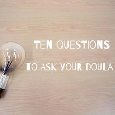 Interviewing a doula can be stressful. I've put together this guide of ten most useful questions to ask your potential doula. Hopefully this guide will ease that stress a bit. It should also help you and your partner to systematically select the doula that will be the best fit for you!