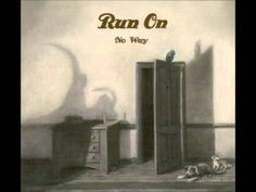 Run On - Sinnerman Bookends, Lyrics, Album, Running, Youtube, Watch, Music Lyrics, Racing, Keep Running