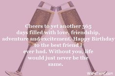 #Happy #Birthday ♥ #Cheers to yet another 365 days filled with love, friendship, adventure and excitement. Happy Birthday to the best friend I ever had. Without you, life would just never be the same ♥