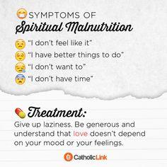 Symptoms of spiritual malnutrition - Catholic Link