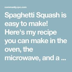 Spaghetti Squash is easy to make! Here's my recipe you can make in the oven, the microwave, and a pressure cooker. Let me know what you think!