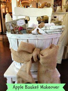 Apple Basket Makeover. Uses for bushel baskets.