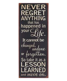 GANZ Never Regret Anything Wall Sign | zulily