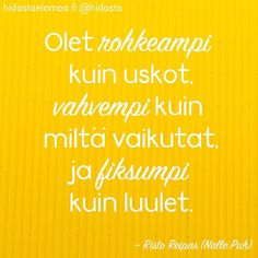 Learn Finnish, Self Motivation, Wise Words, Texts, Motivational Quotes, Knowledge, Lol, Positivity, Thoughts