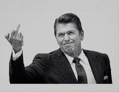 Ronald Reagan Flipping The Bird - Saying it like it is.