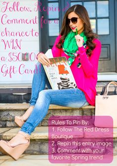 Follow, Comment & Repin for a chance to WIN a $50.00 Gift Card! Rules to pin by: Follow The Red Dress Boutique, Repin this entry image & comment with your favorite Spring trend! Good Luck!