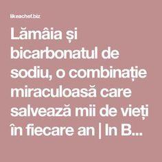 Lămâia și bicarbonatul de sodiu, o combinație miraculoasă care salvează mii de vieți în fiecare an   In Bucatarie