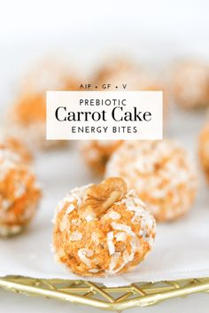 Prebiotic Carrot Cake Energy Bites - Tayler Silfverduk DTR - carrot cake energy bite, gut healthy snack, gluten-free snack, meal-prep recipe recipes for your gut, Gluten Free Carrot Cake, Gluten Free Snacks, Vegan Gluten Free, Gluten Free Recipes, Dairy Free, Healthy Fats, Healthy Snacks, Healthy Recipes, Healthy Options