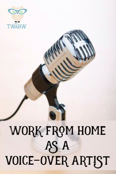 The Inside Scoop on Voice Over Jobs from Home: 3 VO Artists Weigh In - The Work at Home Wife