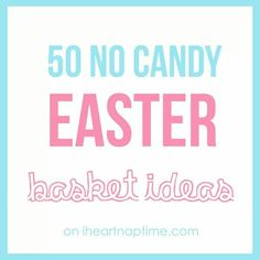 Easter baskets-no candy!