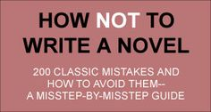 Write and Publish Your Book - How NOT to Write a Novel