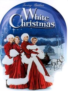 "White Christmas ~ ""A successful song-and-dance team become romantically involved with a sister act and team up to save the failing Vermont inn of their former commanding general."""