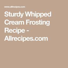 Sturdy Whipped Cream Frosting Recipe - Allrecipes.com
