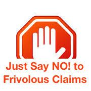 Just Say NO! to Frivolous Claims! Otherwise 57.105 May Apply! -