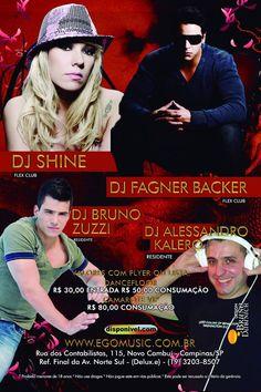 07.04.2012 Deejay Fagner Backer, Deejay Shine, Deejay Bruno Zuzzi e Deejay Alessando Kalero |Verso| - e.GO Music