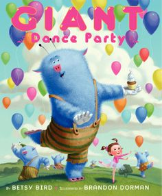 Great Kid Books: Giant Dance Party, by Betsy Bird and Brandon Dorman (ages - snap-happy fun! Dance Books, Dance Lessons, Happy Fun, Children's Literature, Book Activities, Preschool Books, Mythical Creatures, New Pictures, New Books