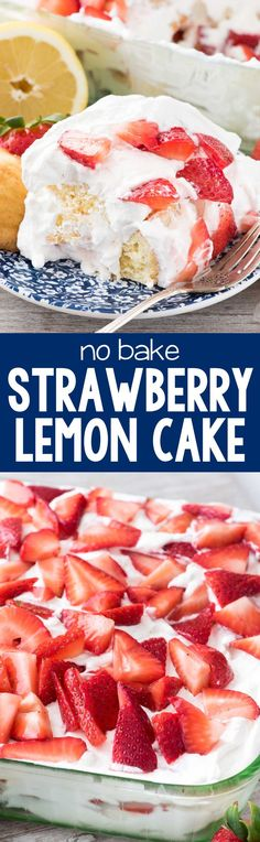 No Bake Strawberry Lemon Cake - this easy lemon cake recipe starts with lemon madeleines and is full of fresh lemon whipped cream and strawberries!