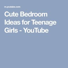 Cute Bedroom Ideas for Teenage Girls - YouTube