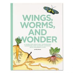 And it's available online too!!! Wings,+Worms,+and+Wonder
